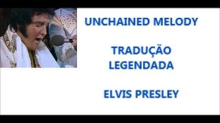 Unchained Melody - tradução legendada