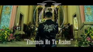 Xavier Cortes - Florencia No Te Acabes