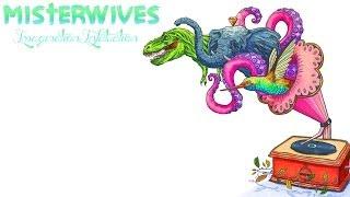 Misterwives Imagination Infatuation - Lyrics