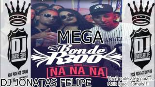 MEGA R300 Oh Na Na Na ABRIL 2017 (DJ JONATAS FELIPE)