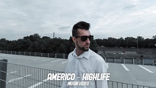 Americo - Highlife (Official Video)