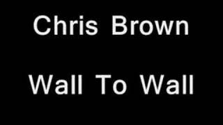 Official - Chris Brown - Wall To Wall