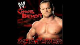 """WWE Chris Benoit Theme """"Whatever With Arena Effects"""" (HQ)"""