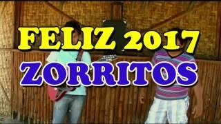 FELIZ AÑO 2017 ZORRITOS - BRISA MARINA DE SECHURA