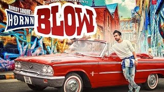 Hardy Sandhu: HORNN BLOW Video Song | Jaani | B Praak | New Song 2016 | Review