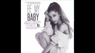 Ariana Grande featuring Cashmere Cat: Be My Baby (instrumental)