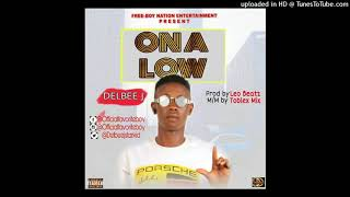 On_A_Low___prod_by_Leo_beatz__DELBEE_J_Naijapals