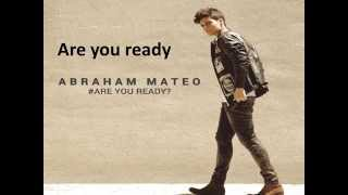 Abraham Mateo Are you ready? letra