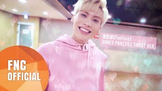 SF9 – 팡파레(Fanfare) 안무 연습 영상(Dance Practice Video) Sweet Ver.