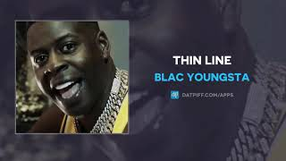 Blac Youngsta - Thin Line