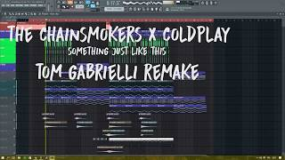 The Chainsmokers & Coldplay - Something Just Like This (Fl Studio Remak + FLP)