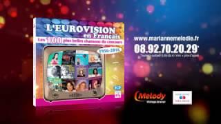L'Eurovision en Français : Les 100 plus belles chansons du concours 1956 - 2016