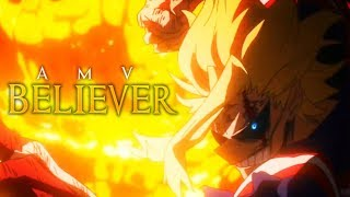 All Might Vs All For One AMV - Believer Boku No Hero Acemia Season 3