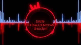 Europe - The Final Countdown (Shilla Edit)
