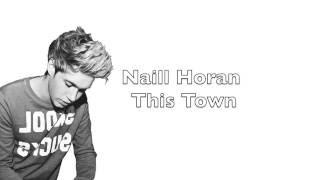 Naill Horan- ThisTown | Lyric