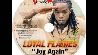 Loyal Flames - Joy Again