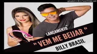 Billy Brasil   Vem me beijar  Lançamento 2017