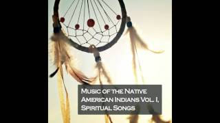 09 Apache Indian - Apache Sunrise Song - Music of the Native American Indians Vol. I