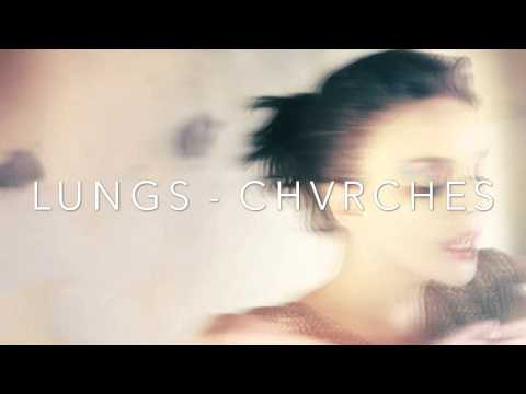 chvrches-lungs-princessglowingstar