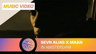 Sevn Alias - In Amsterdam ft. Maan (Prod. Esko)