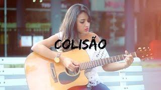 Mari Borges - Colisão (Anderson Freire)