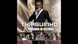 Muleque Conquista - Thiaguinho - Audio DVD Ousadia e Alegria