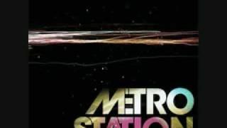 Metro Station - Now That We're Done w/ lyrics
