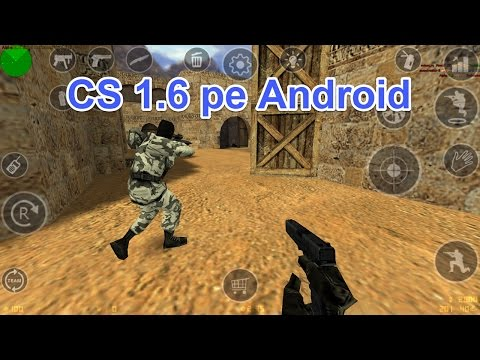 Instalare Counter Strike 1.6 pe Android