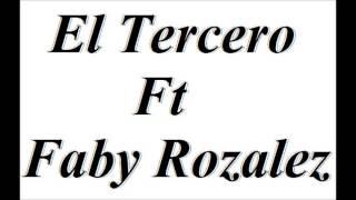 Tal Vez-Tercero Ft Faby Rozalez (Jaime Díaz The Producer)