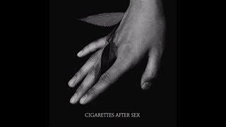 K. - Cigarettes After Sex width=