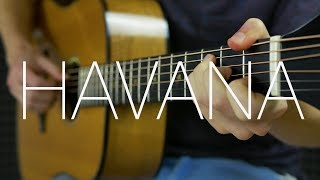 Camila Cabello - Havana ft. Young Thug - Fingerstyle Guitar Cover