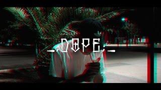 DAZDEK // DOPE (Prod. by Biv)