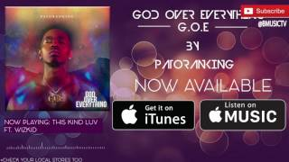 Patoranking - This Kind Luv Ft. Wizkid  (OFFICIAL AUDIO 2016)