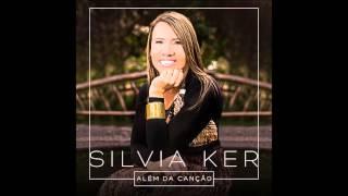 MINHA BENÇÃO - Cantora Silvia Ker