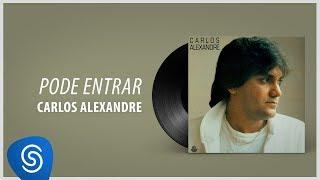 Carlos Alexandre - Pode Entrar (Álbum Completo: 1988)