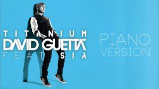 Sia - Titanium (Piano Version) [Audio]