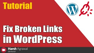 How To Fix Broken Links In WordPress - Complete Tutorial width=