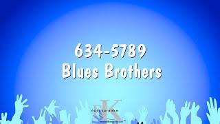 634-5789 - Blues Brothers (Karaoke Version)