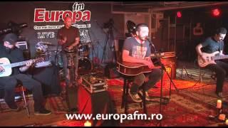 Europa FM LIVE in GARAJ: Vita de Vie - Alunga tacerea (ACUSTIC)