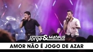 Jorge e Mateus - Amor Não é Jogo de Azar - [DVD Ao Vivo Em Goiânia] - (Clipe Oficial)