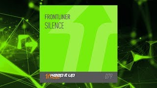 Frontliner - Silence (Official Preview)