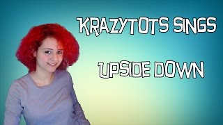 Upside Down - Diana Ross [Cover by Krazytots]