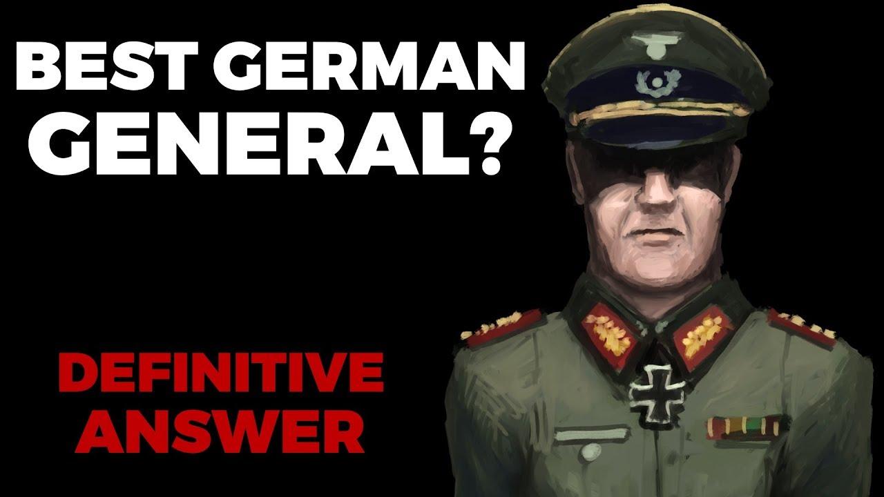 Best German WW2 General? Definitive Answer