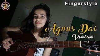 (Agnus Dei)- Violão Fingerstyle