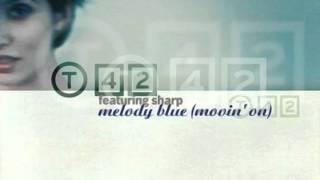 T42 Feat. Sharp - Melody Blue (Movin' On) (Fargetta Radio Edit) (2000)