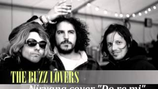 The buzz lovers-DO RE MI-(tributo a nirvana)