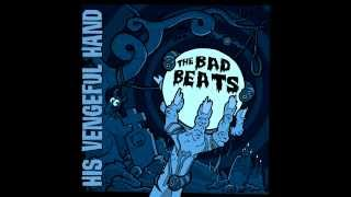 "The Bad Beats ""Knock Yourself Out"""