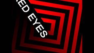 Red Eyes - Stab Him (Phantom Hertz Rec)