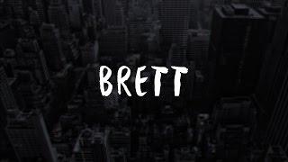 Brett - Die Young