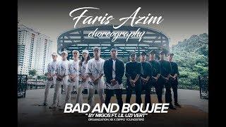 Faris Azim Choreography | Bad And Boujee by Migos ft. Lil Uzi Vert | OXIII ZYC